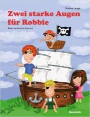«Robbie» soll Kinderherzen erobern – Kinderbuch veröffentlicht